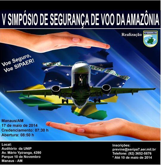 Aeronáutica realiza simpósio sobre segurança de voo na Amazônia