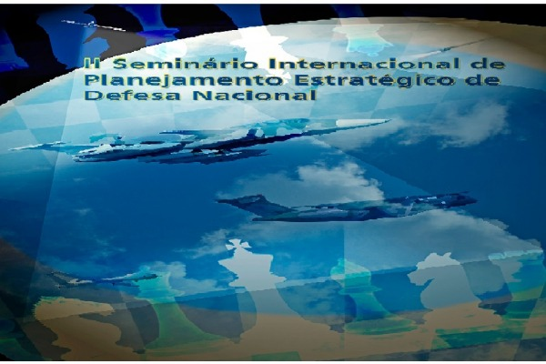 Universidade da Força Aérea realiza II Seminário Internacional de Planejamento Estratégico