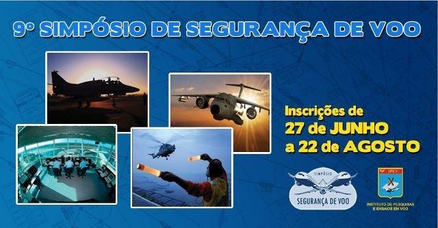 Instituto de Pesquisas e Ensaios em Voo promove simpósio de segurança de voo