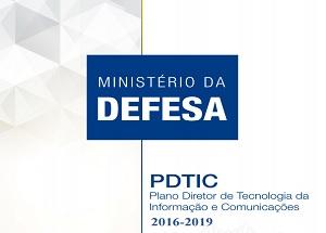 Divulgado Plano Diretor de Tecnologia da Informação e Comunicações do Ministério da Defesa