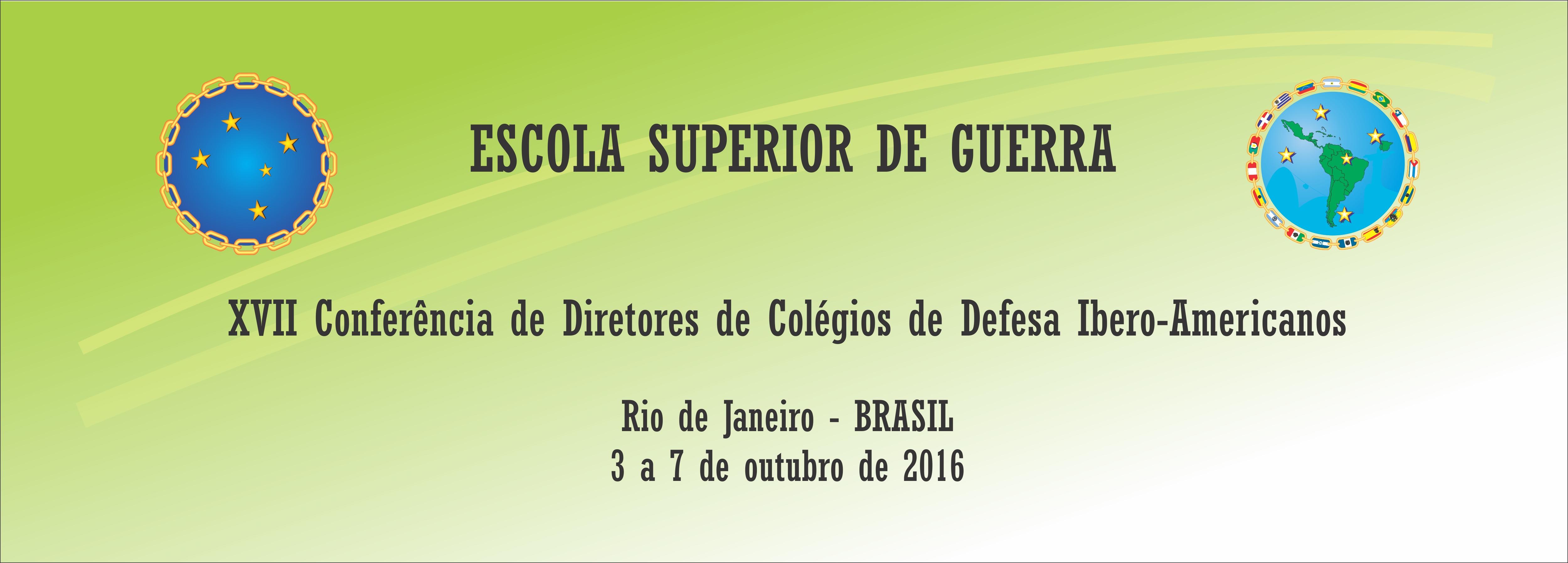 XVII Conferência de Diretores de Colégios de Defesa Ibero-Americanos