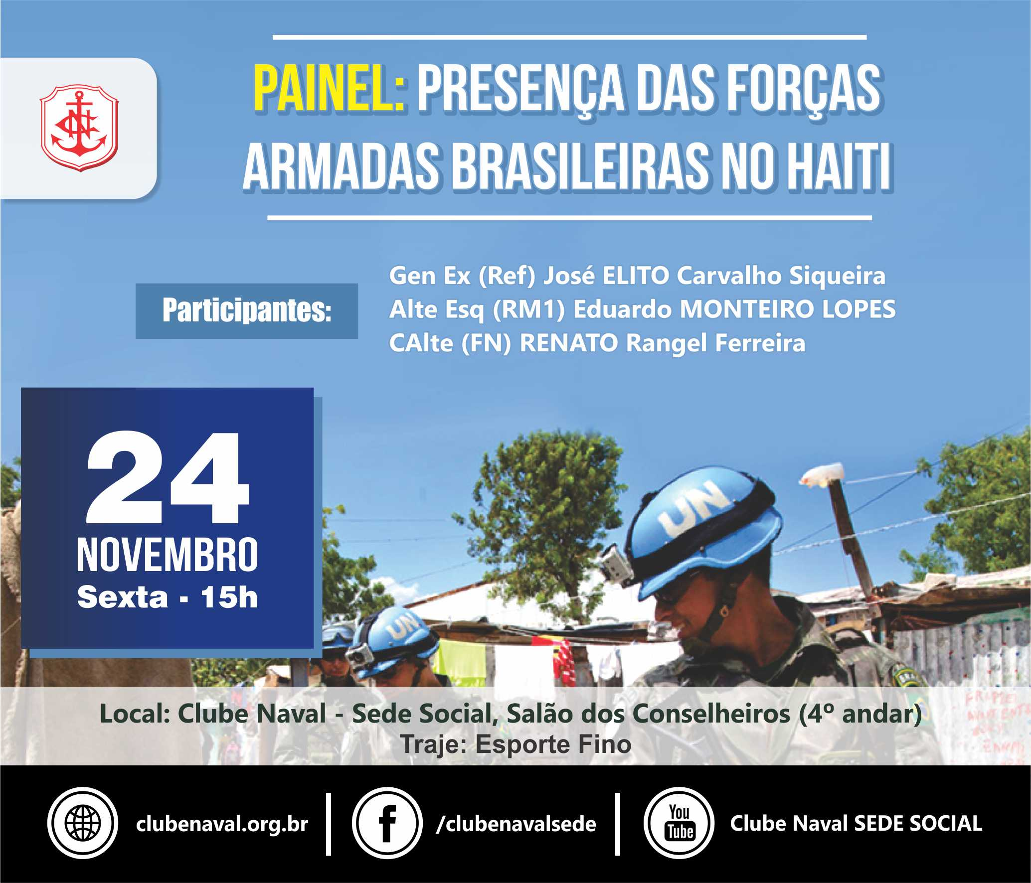 Clube Naval realiza painel sobre a Presença das Forças Armadas Brasileiras no Haiti