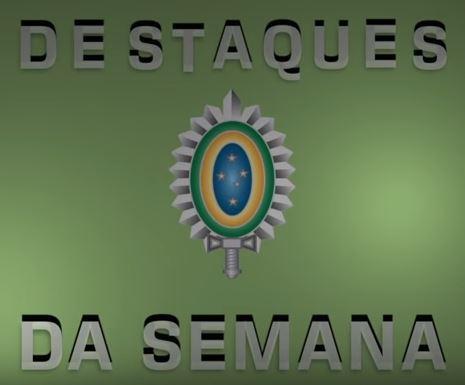 Assista aos destaques da semana do Exército Brasileiro