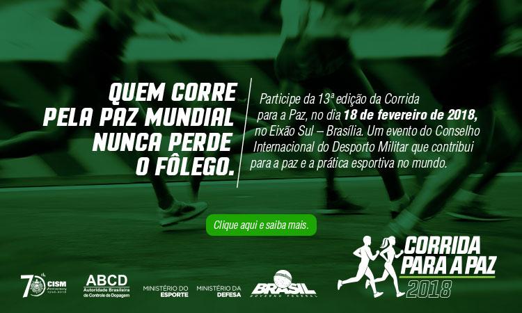 Corrida para a Paz, em 2018, reunirá atletas, militares e comunidade esportiva em Brasília