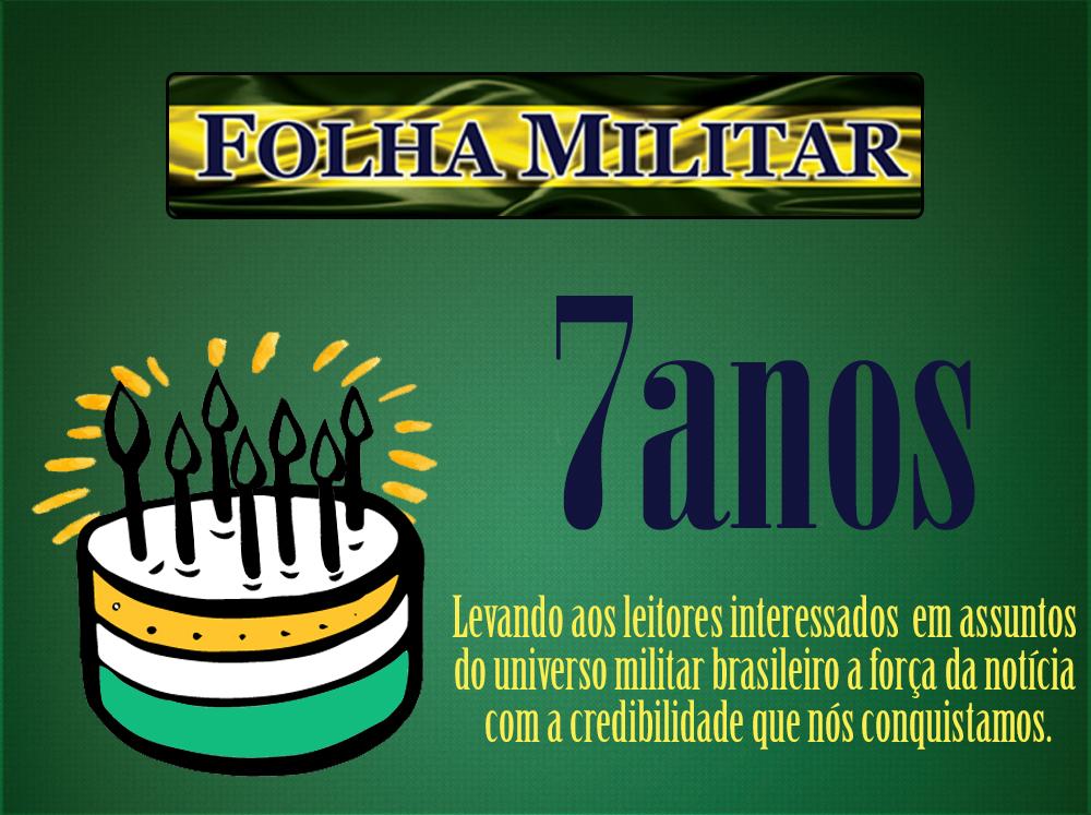 Folha Militar comemora seu 7º aniversário