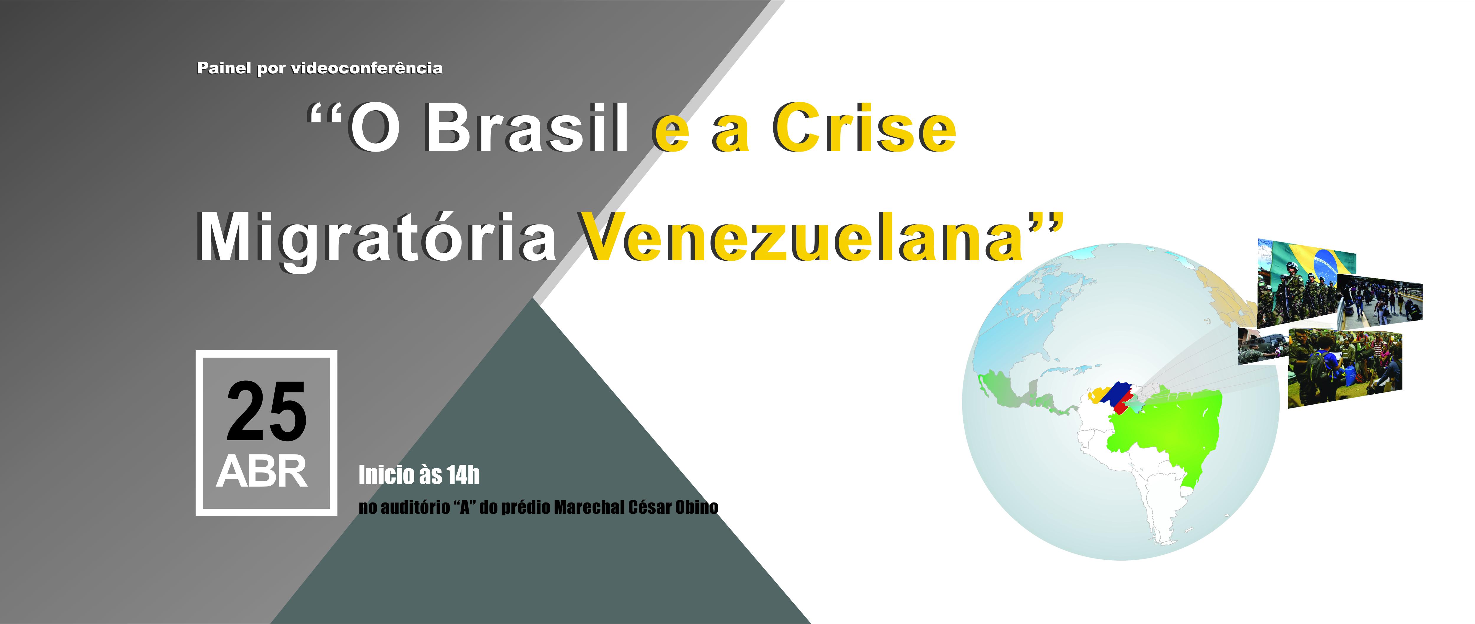 """Painel sobre """"O Brasil e a Crise Migratória Venezuelana"""""""