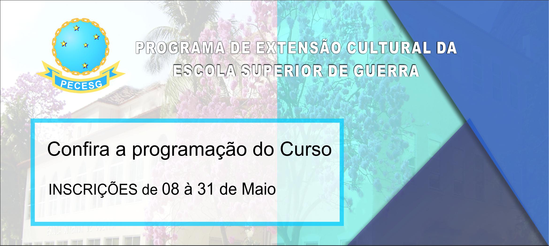Programação do Curso de Extensão Cultural da ESG – PECESG