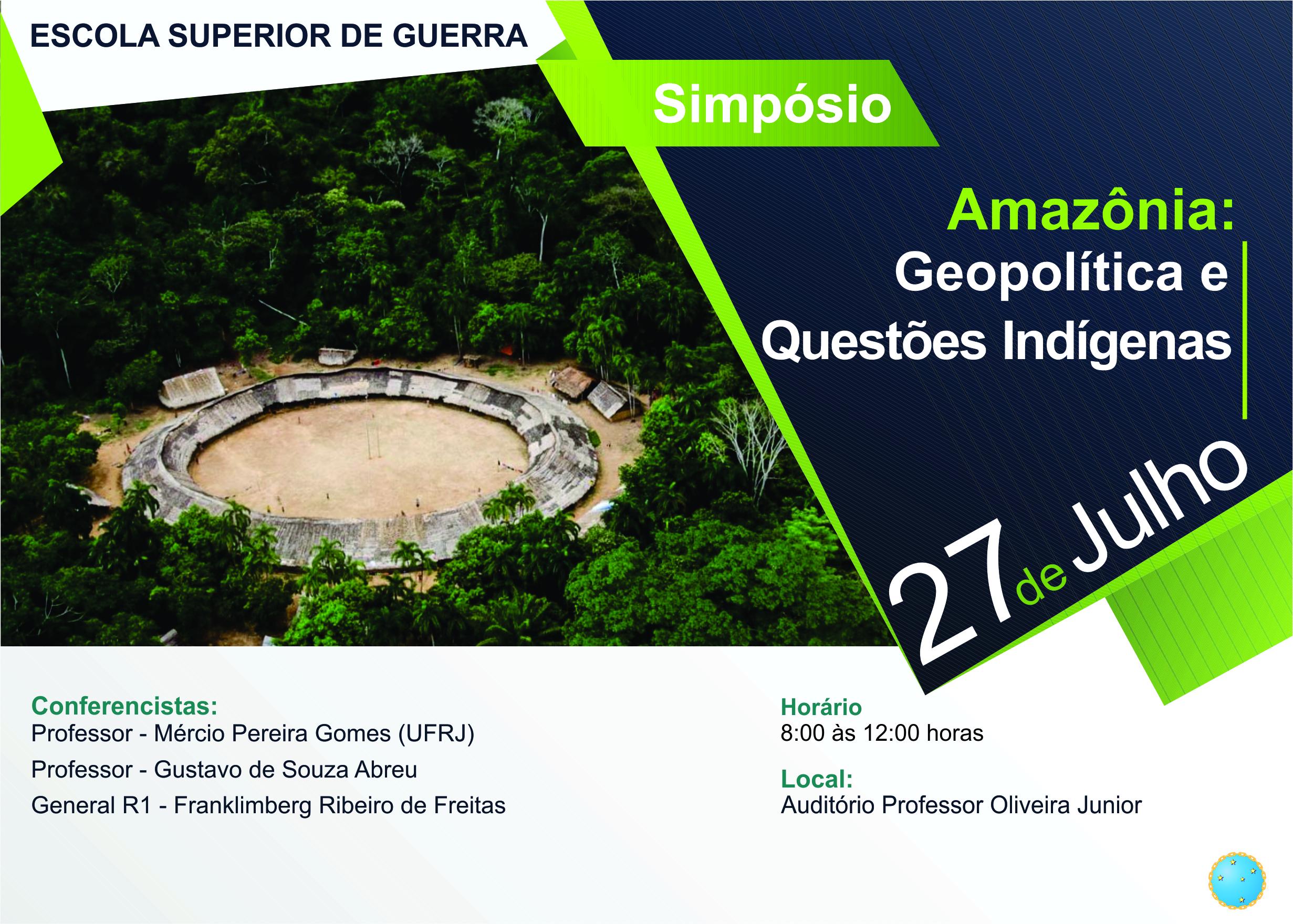 """Simpósio Sobre: """"Amazônia: Geopolítica e Questões Indígenas"""""""