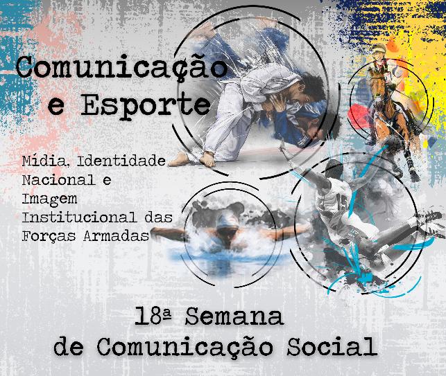 18ª Semana de Comunicação Social 2018: comunicação e esporte