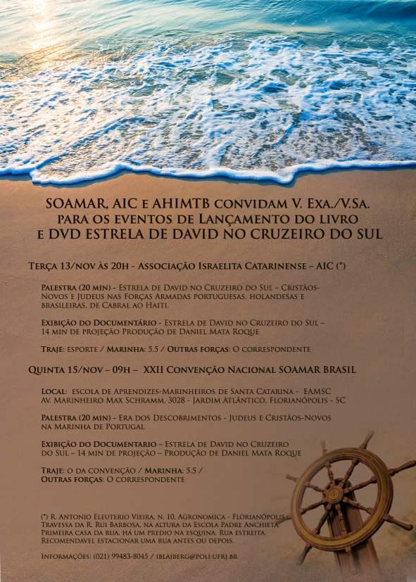 Lançamentos em Florianópolis – Estrela de David no Cruzeiro do Sul