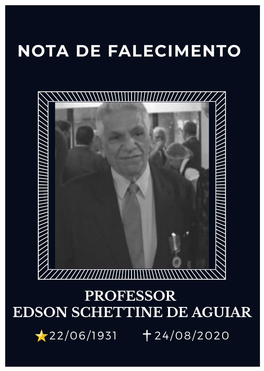 Prof. Edson Schettine de Aguiar – Amigo da Marinha – Fundador e Conselheiro da SOAMAR/RIO
