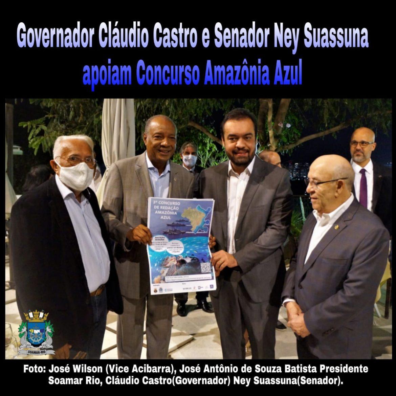Governador Claudio Castro e o Senador Ney Suassuna apoiam o Concurso Amazônia Azul